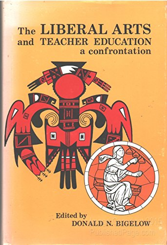 9780803202092: Liberal Arts and Teacher Education: A Confrontation