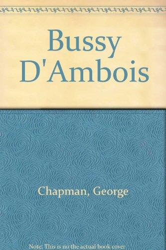 9780803202566: Bussy D'Ambois