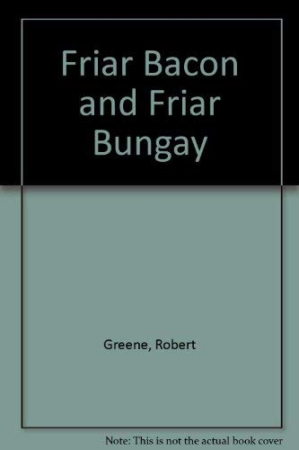 9780803202634: Friar Bacon and Friar Bungay