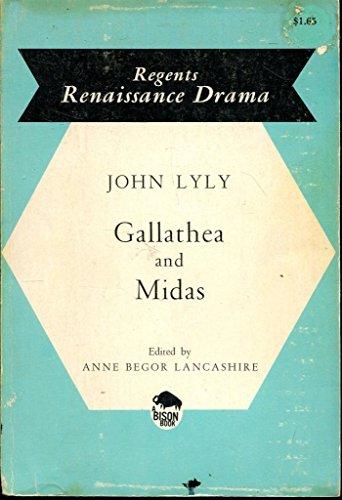 Gallathea and Midas (Regents Renaissance Drama Series): John Lyly