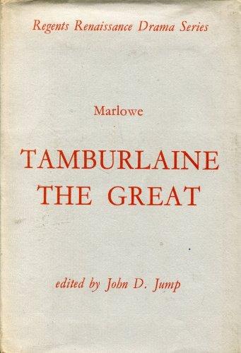 9780803202719: Tamburlaine the Great: Parts I and II