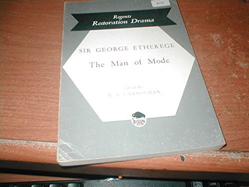 9780803203570: The Man of Mode (Regents Restoration Drama)
