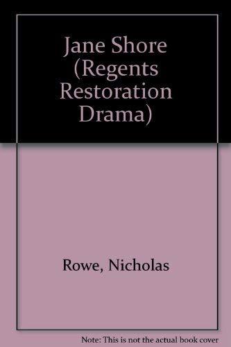9780803203815: The Tragedy of Jane Shore (Regents Restoration Drama Series)