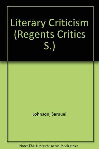 9780803204690: Samuel Johnson's Literary Criticism (Regents Critics)