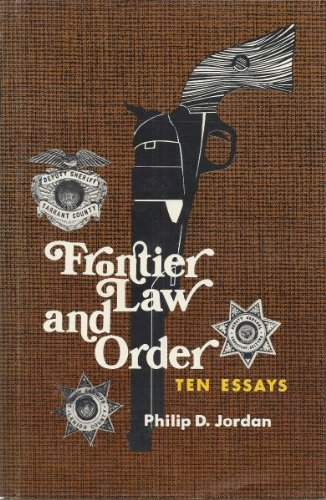 9780803207097: Frontier Law and Order: Ten Essays