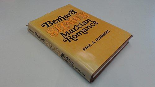 9780803207745: Bernard Shaw's Marxian Romance (Bison Book)