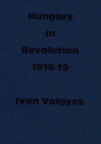 Hungary in Revolution, 1918-19: Nine Essays