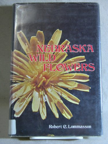9780803208162: Nebraska Wild Flowers