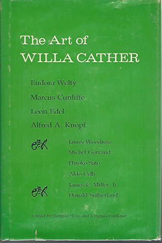 9780803208414: The Art of Willa Cather