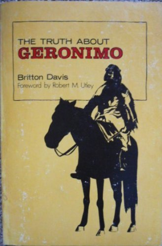 9780803208773: Truth About Geronimo