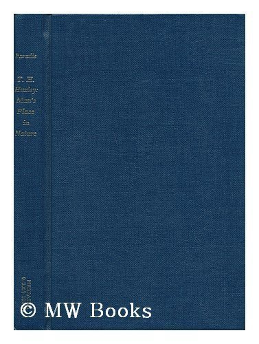T. H. Huxley: Man's Place in Nature.: PARADIS, James G.: