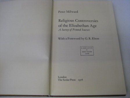9780803209237: Religious Controversies of the Elizabethan Age: A Survey of Printed Sources