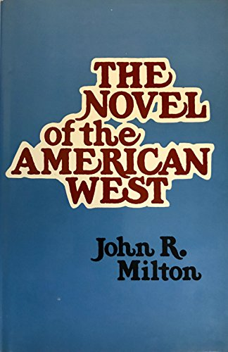 9780803209800: The Novel of the American West