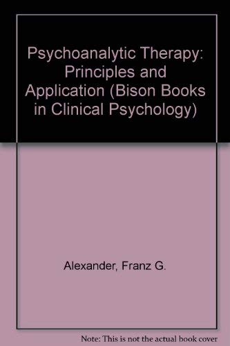 9780803210073: Psychoanalytic Therapy: Principles and Application (Bison Books in Clinical Psychology)