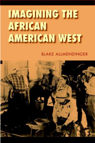 9780803210677: Imagining the African American West (Race and Ethnicity in the American West)