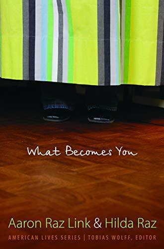 WHAT BECOMES YOU (Signed): Link, Aaron Raz, and Hilda Raz