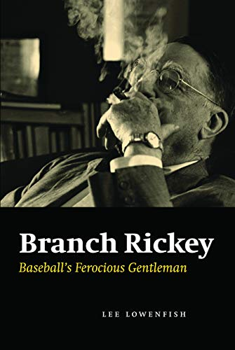 9780803211032: Branch Rickey: Baseball's Ferocious Gentleman