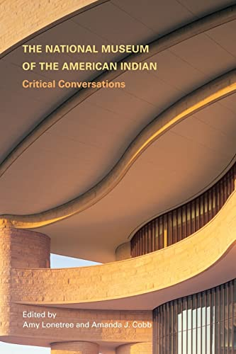 9780803211117: The National Museum of the American Indian: Critical Conversations