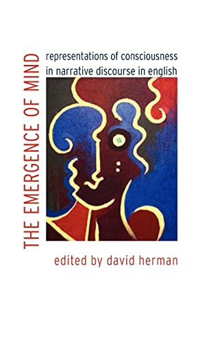 9780803211179: The Emergence of Mind: Representations of Consciousness in Narrative Discourse in English