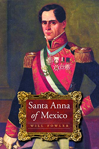 9780803211209: Santa Anna of Mexico