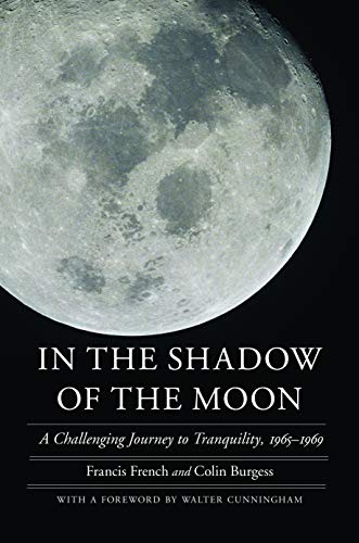 9780803211285: In the Shadow of the Moon: A Challenging Journey to Tranquility, 1965-1969