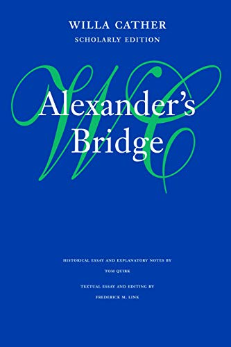 9780803211322: Alexander's Bridge (Willa Cather Scholarly Edition)