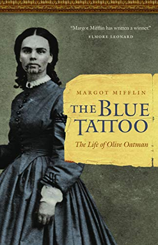 9780803211483: The Blue Tattoo: The Life of Olive Oatman (Women in the West)