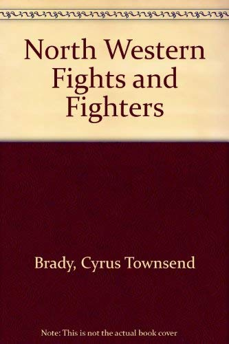 9780803211568: Northwestern Fights and Fighters
