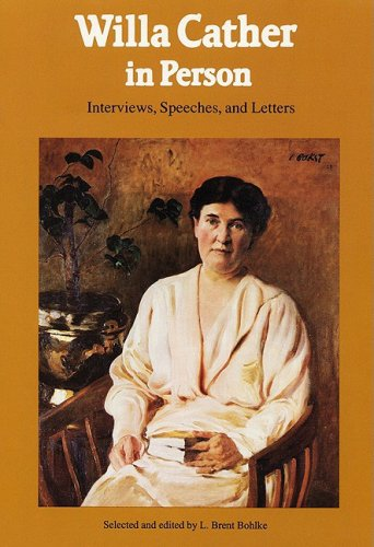 9780803211841: Willa Cather in Person: Interviews, Speeches, and Letters