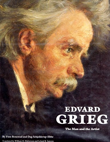 9780803212022: Edvard Grieg: the Mand and the Artist