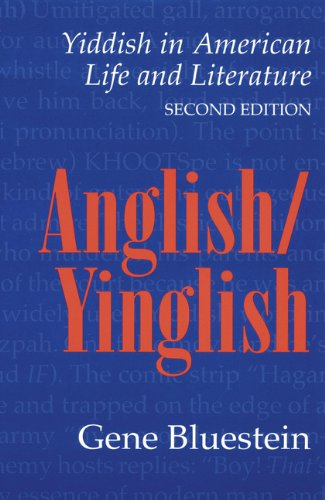 9780803212251: Anglish/Yinglish: Yiddish in American Life and Literature