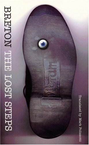The Lost Steps (French Modernist Library): André Breton