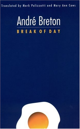 9780803212596: Break of Day (French Modernist Library)