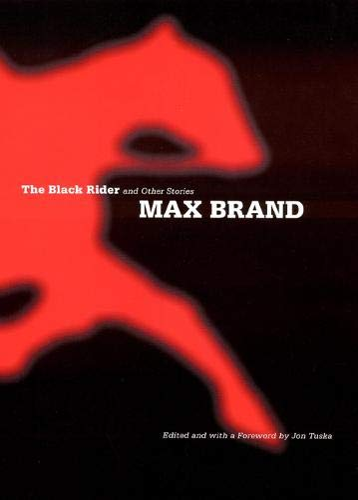 The Black Rider (Hardcover): Max Brand