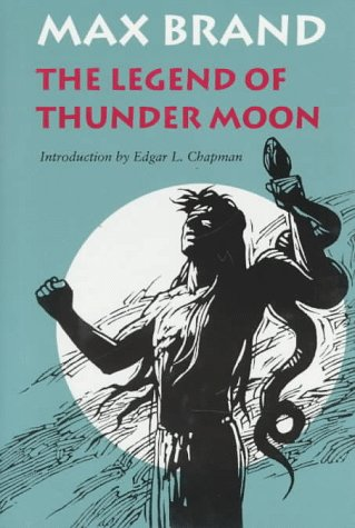 9780803212695: The Legend of Thunder Moon