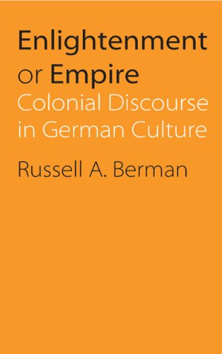 9780803212848: Enlightenment or Empire: Colonial Discourse in German Culture