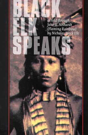 9780803213098: Black Elk Speaks: Being the Life Story of a Holy Man of the Oglala Sioux