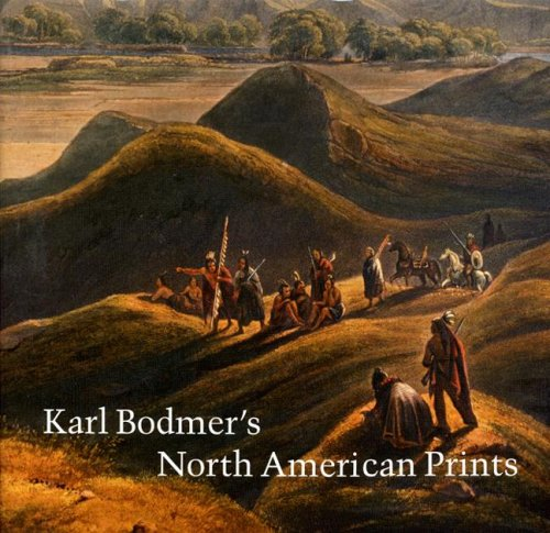 9780803213265: Karl Bodmer's North American Prints