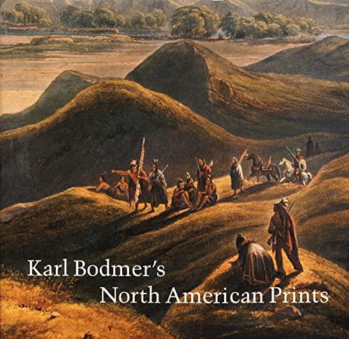9780803213265: Karl Bodmer's North American Prints