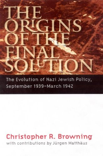 9780803213272: The Origins of the Final Solution: The Evolution of Nazi Jewish Policy, September 1939-March 1942 (Comprehensive History of the Holocaust)