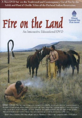 Beaver Steals Fire / Fire on the Land Format: DvdRom: Confederated Salish and Kootenai Tribes