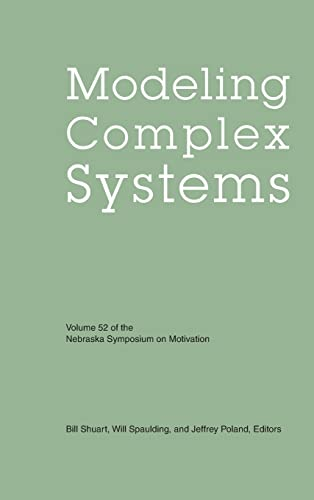 9780803213876: Modeling Complex Systems: Vol. 52 (Nebraska Symposium on Motivation)