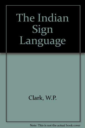 9780803214149: The Indian Sign Language