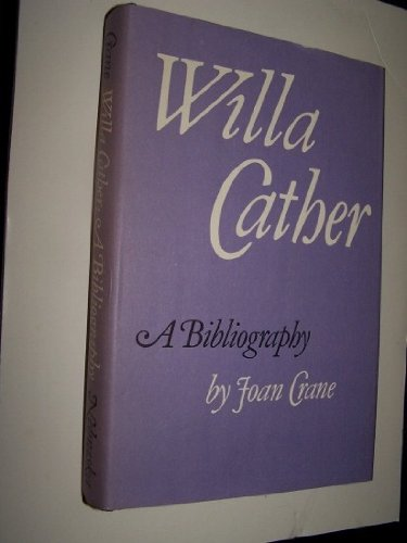 9780803214156: Willa Cather: A Bibliography