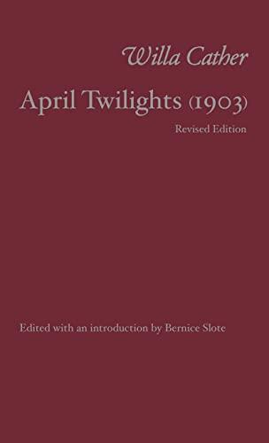 9780803214484: April Twilights (1903)