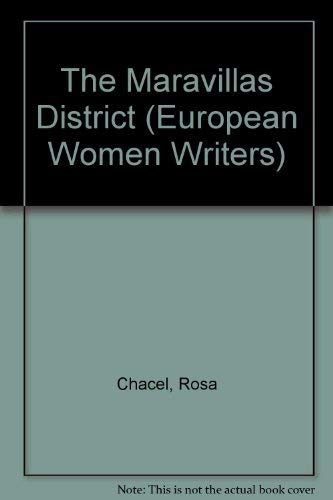 9780803214491: The Maravillas District (European Women Writers)