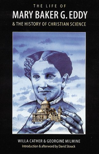 9780803214538: The Life of Mary Baker G. Eddy and the History of Christian Science
