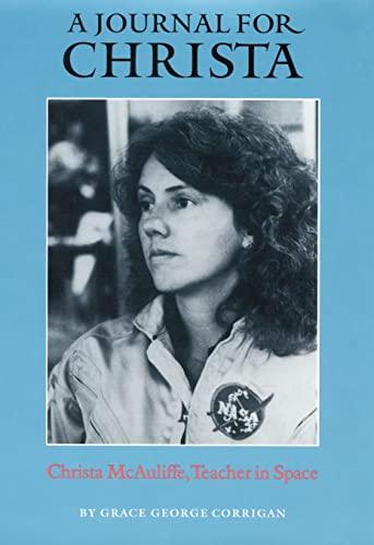 9780803214590: A Journal for Christa: Christa McAuliffe, Teacher in Space