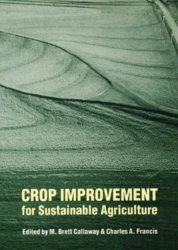Crop Improvement for Sustainable Agriculture (Hardcover)