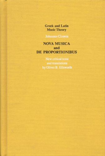 NOVA MUSICA AND DE PROPORTIONIBUS. A New Critical Text and Translation on facing pages, with an i...